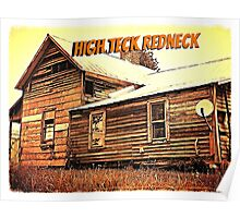 """""""High Teck Redneck""""... prints and products Poster"""