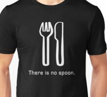 There is no spoon (Tee) Unisex T-Shirt