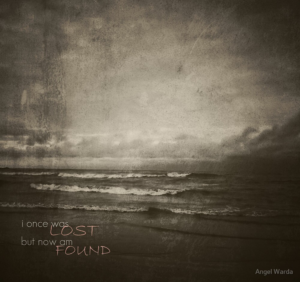 i once was LOST by Angel Warda