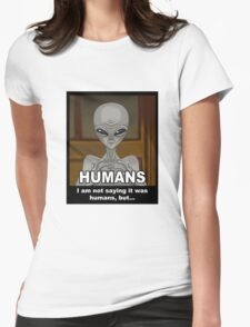 But humans -white- Womens Fitted T-Shirt