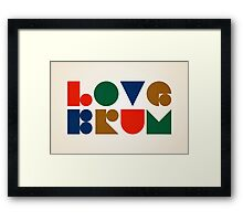 Love Brum Framed Print