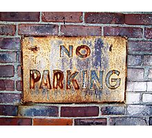 No Parking Photographic Print