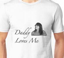 Daddy (drew) loves me Unisex T-Shirt
