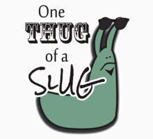 One Thug of a Slug One Piece - Long Sleeve