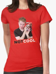 Not Cool - Shane Dawson promo Womens Fitted T-Shirt