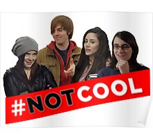#Not Cool - Cast! Poster