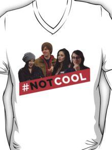 #Not Cool - Cast! T-Shirt