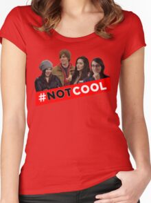 #Not Cool - Cast! Women's Fitted Scoop T-Shirt