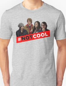 #Not Cool - Cast! Unisex T-Shirt