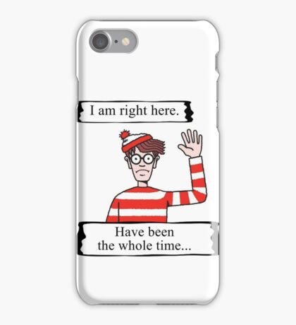 Here is Waldo (Family-friendly Edition) iPhone Case/Skin