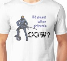 Did You Just Call My Girlfriend a Cow? Unisex T-Shirt