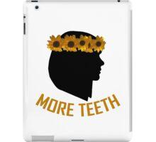 We Need More Teeth iPad Case/Skin