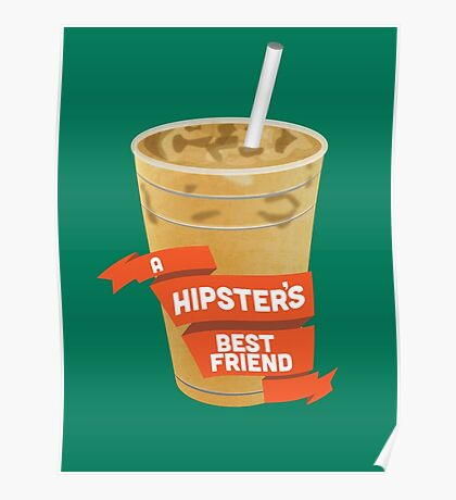 A Hipster's Best Friend Poster
