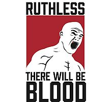 Ruthless :: There Will Be Blood Photographic Print