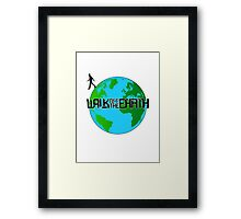 Walk off the Earth-Literally Framed Print