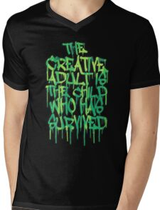 Graffiti Tag Typography! The Creative Adult is the Child Who Has Survived  Mens V-Neck T-Shirt