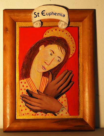 Saint Euphemia Patron of Hand Models by Margaret Carey