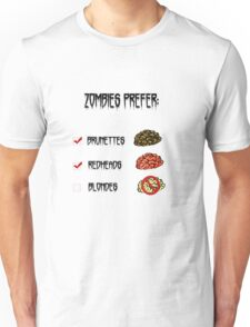 zombies prefer: Unisex T-Shirt