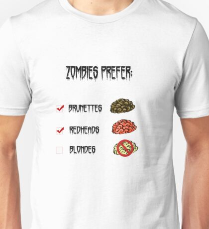 zombies prefer: Unisex T-Shirt