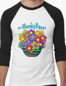 I'm Blooming Happy! Men's Baseball ¾ T-Shirt