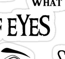 Elf Eyes Sticker