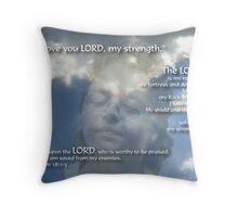 I Love You LORD~Inspirational Throw Pillow