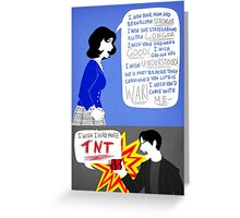 I Wish I Had More TNT Greeting Card