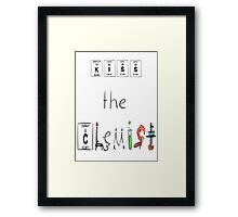 KISS the Chemist Framed Print