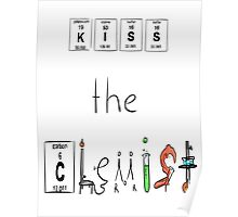 KISS the Chemist Poster