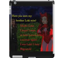 thor asks scarlet witch if she's seen loki iPad Case/Skin