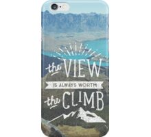 WORTH THE CLIMB iPhone Case/Skin