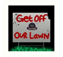 Get Off Our Lawn Logo Art Print