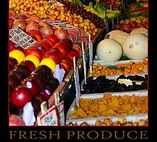 FRESH PRODUCE - POSTER by Rich Summers