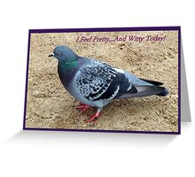 I Feel Pretty... And Witty Today! Greeting Card