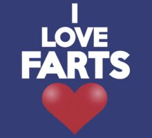 I love farts by onebaretree