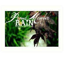 Proud Member of RAIN: the Good, the Bad, and the Ugly Art Print
