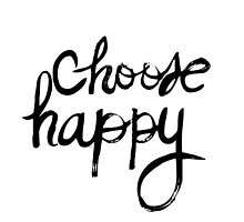 Choose Happy by Nathalie Himmelrich