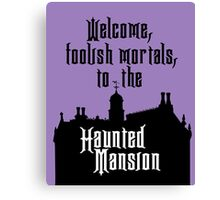 Haunted Mansion - Walt Disney World Canvas Print