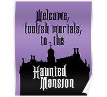 Haunted Mansion - Walt Disney World Poster