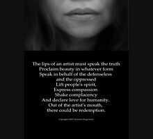 The Lips of an Artist must Speak the Truth Unisex T-Shirt