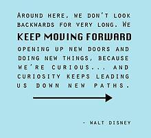 Keep Moving Forward by morganlianne