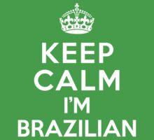 Keep Calm I'm Brazilian Kids Clothes
