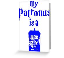 my patronus is a tardis Greeting Card
