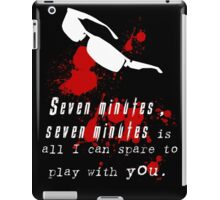 Seven Minutes , Wesker Quote iPad Case/Skin