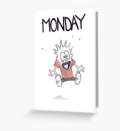 Monday Greeting Card