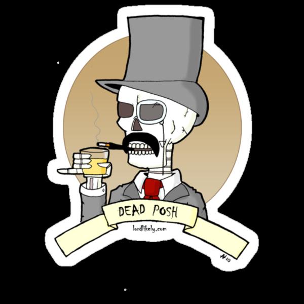 Lord Likely - Dead Posh by Fanton