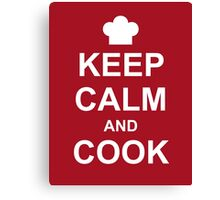 Keep Calm And Cook Canvas Print