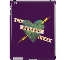 We Belong Dead II iPad Case/Skin