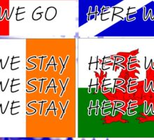 Here we go - Here we stay - English Football Fan T Sticker