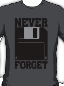 Floppy Disk - Never Forget T-Shirt